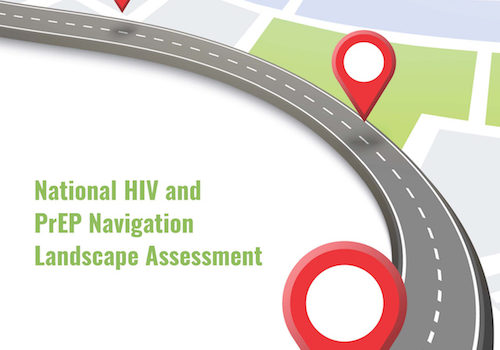 NMAC Announces National HIV And PrEP Navigation Landscape Assessment