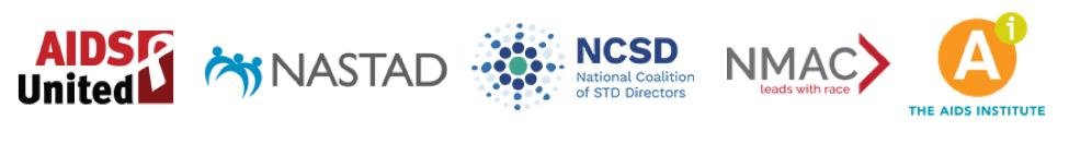 Partner logos: AIDS United, NASTAD, NCSD, NMAC, The AIDS Institute